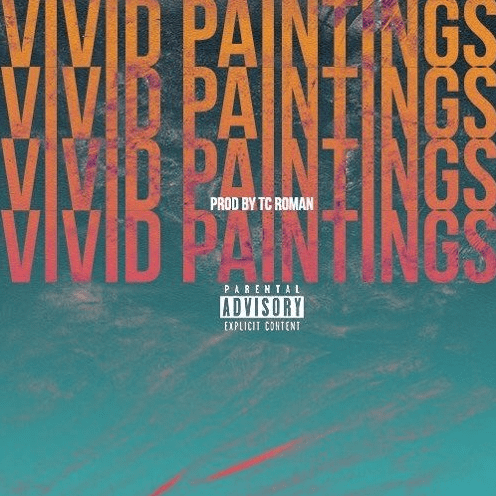 Tommy Carter ft. Zachary.html- Vivid Paintings (prod. TC Roman)