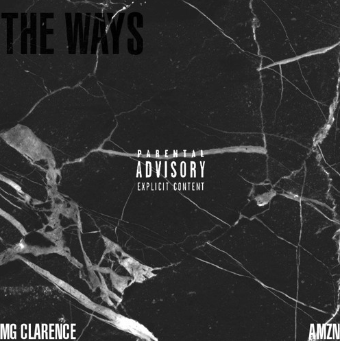 MG Clarence ft. Dave Amazin- The Ways