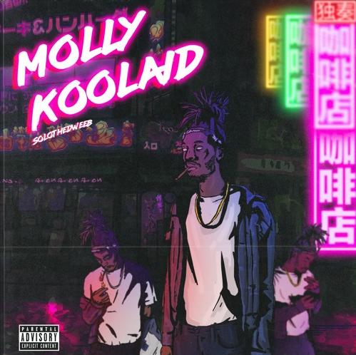 SoLo The Dweeb- Molly Koolaid