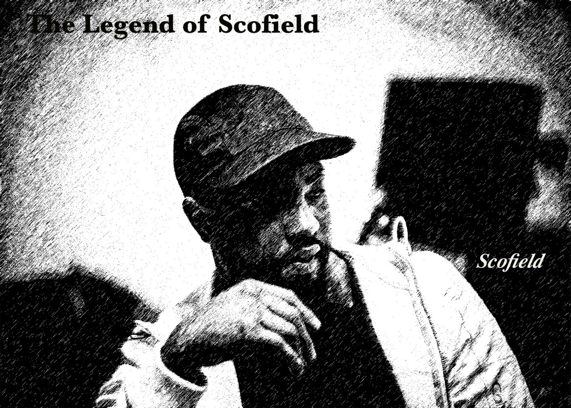 Scofield- The Legend of Scofield