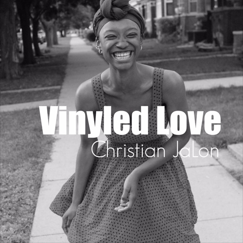 Christian JaLon- Vinyled Love LP