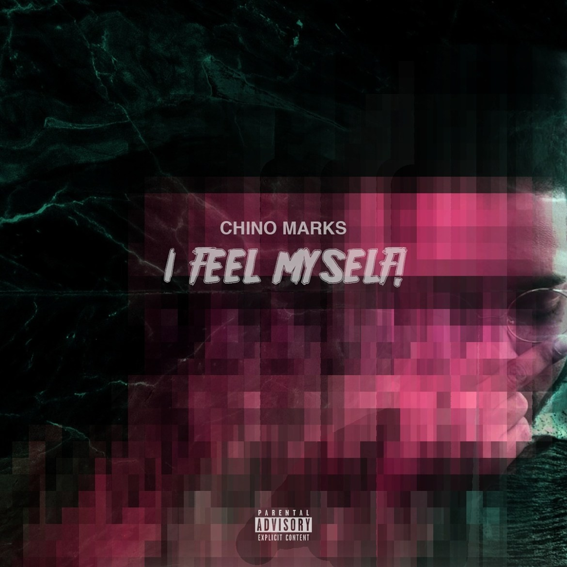 Chino Marks Brings Emotion to New Track I FEEL MYSELF!