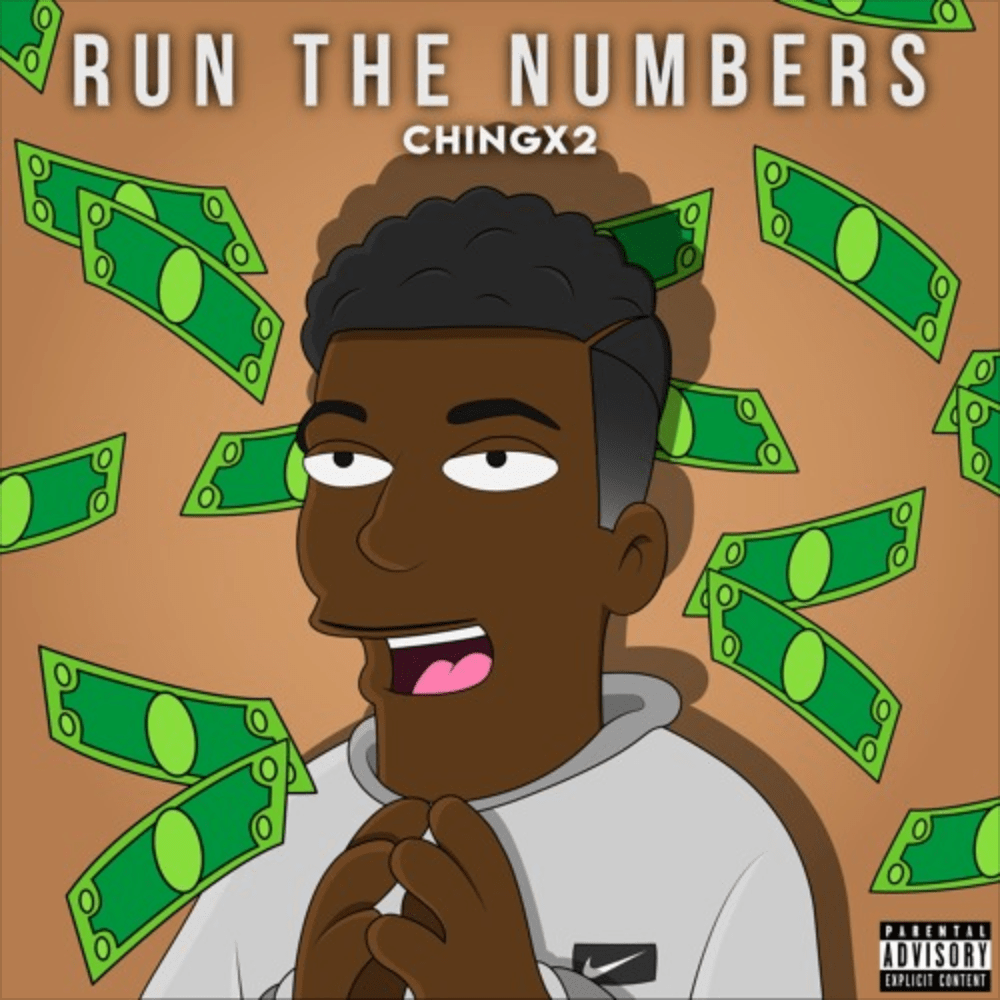 """Chingx2 Shows His Potential on """"Run The Numbers"""""""