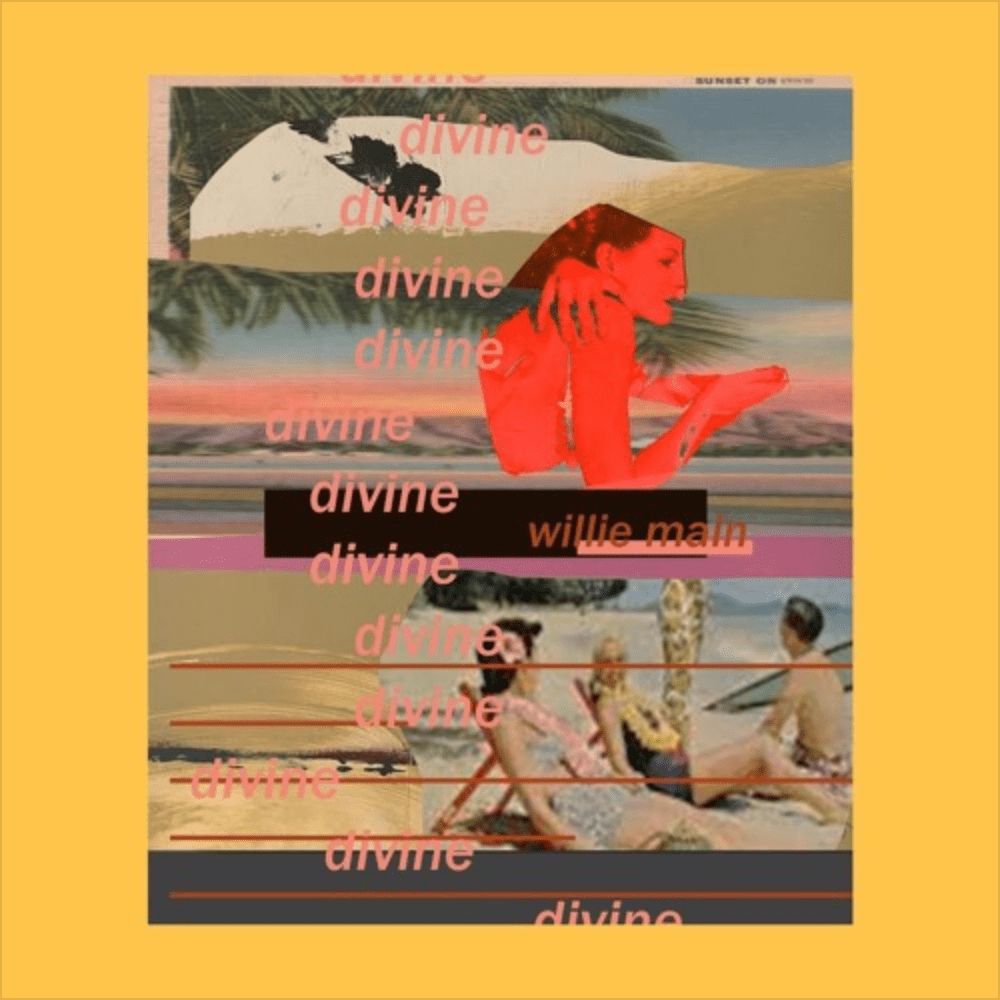 "Willie Main, fka Swill, is Back With Catchy Melodies on ""Divine"""