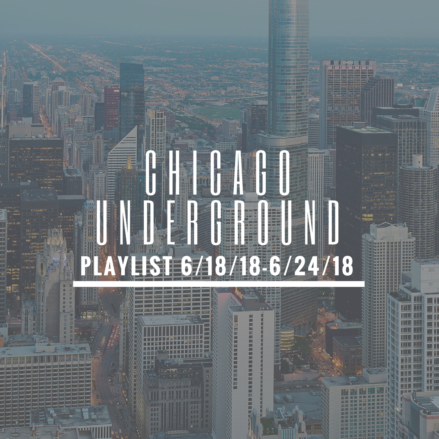 Underground Chicago Hip Hop Playlist: 6/18/18-6/24/18