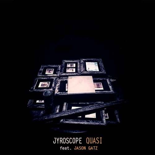 "Jyroscope And Jason Gatz Team Up For Dope New Single ""Quasi"""