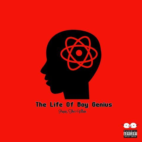 "ProperTheVillain Brings Skill and Diverse Soundscapes to ""The Life Of Boy Genius"""