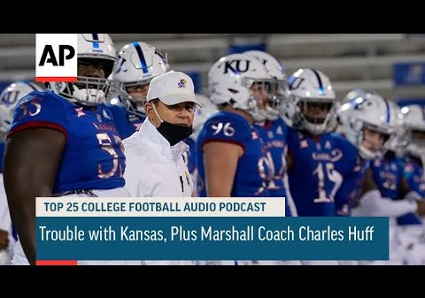 Trouble with Kansas, Plus Marshall Coach Charles Huff   AP Top 25 Podcast