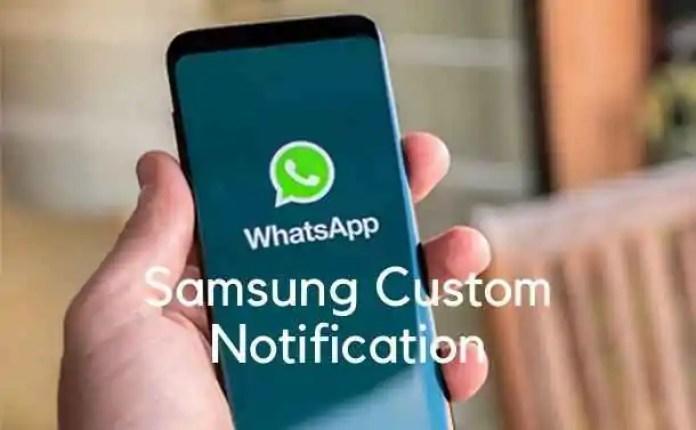 Samsung custom notification