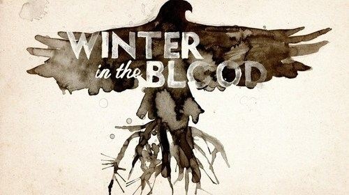 Winter in the Blood rings true in present day native traumas.