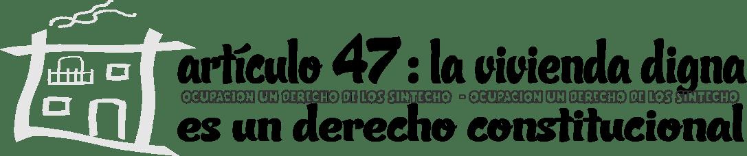 Apisonadora constitucional PP+C's+PSOE-psc contra el artículo 47 del derecho a la vivienda