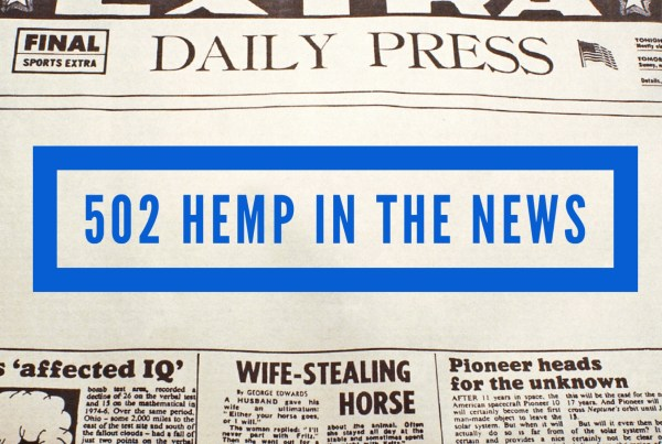 502 Hemp Wellness Center is Bringing CBD Benefits to an All Time High