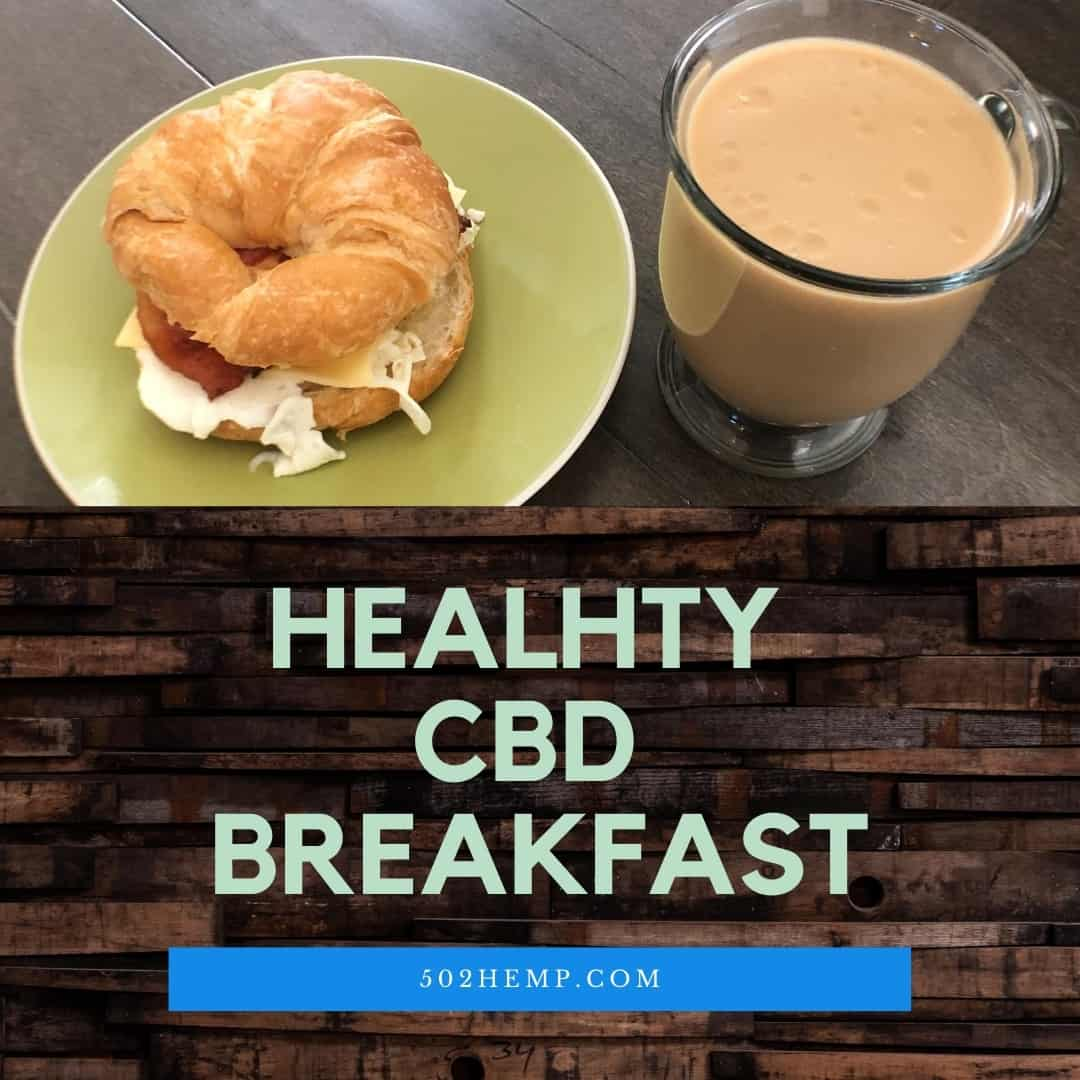 Healthy CBD Breakfast with Kentucky Spirit