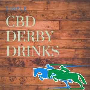 Simple CBD Derby Drinks