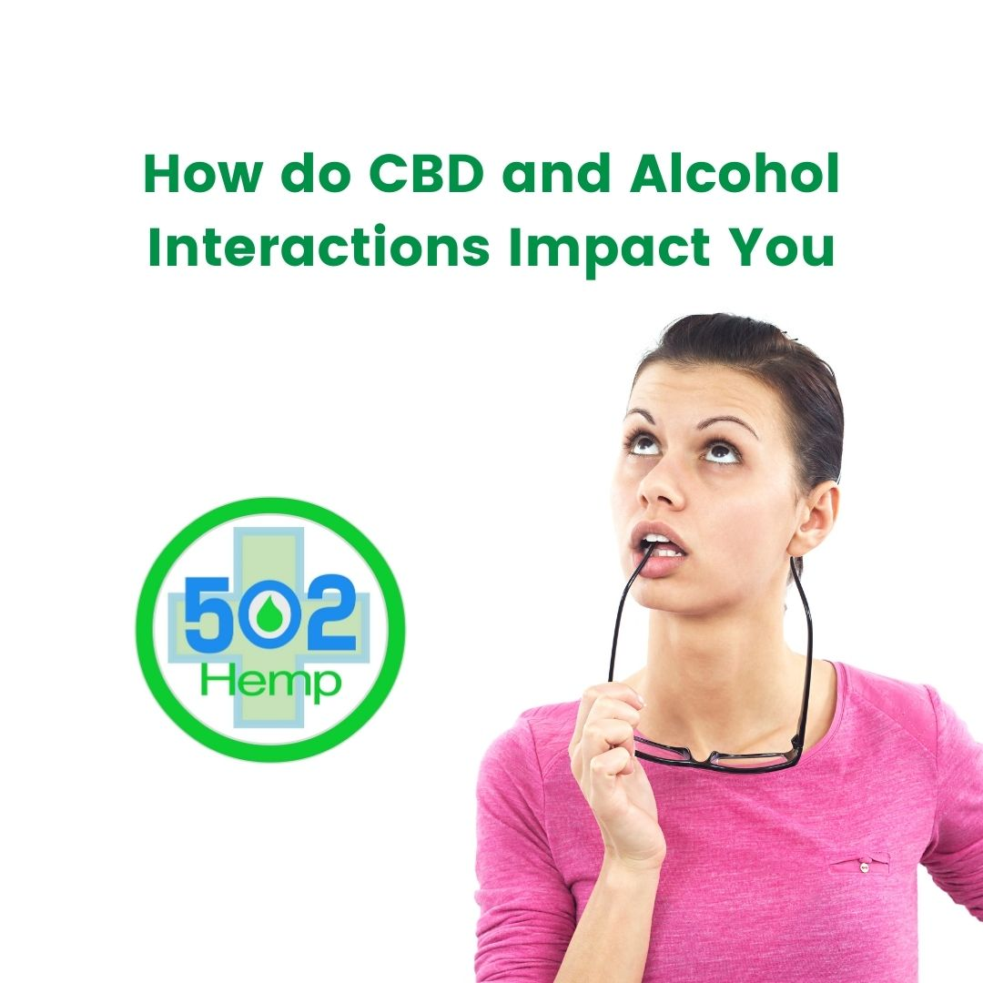 How CBD and Alcohol Interactions Could Impact You
