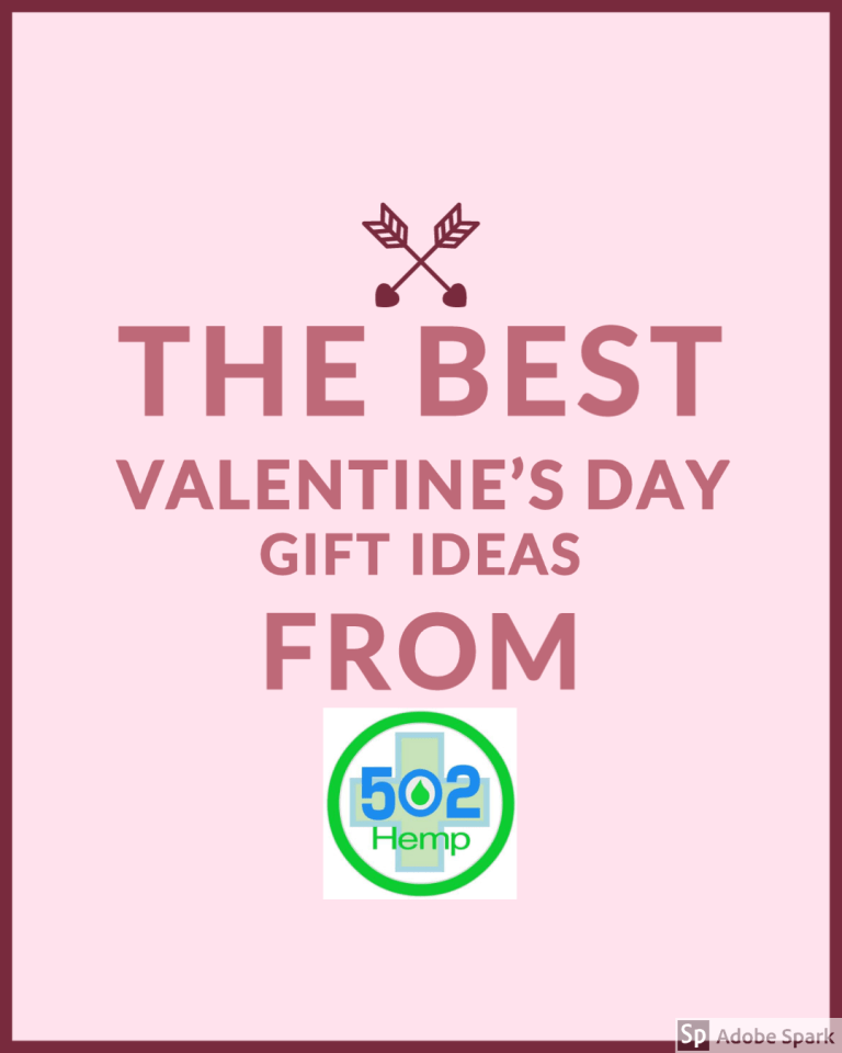 The Best Valentines' Day Gift Ideas from 502 Hemp