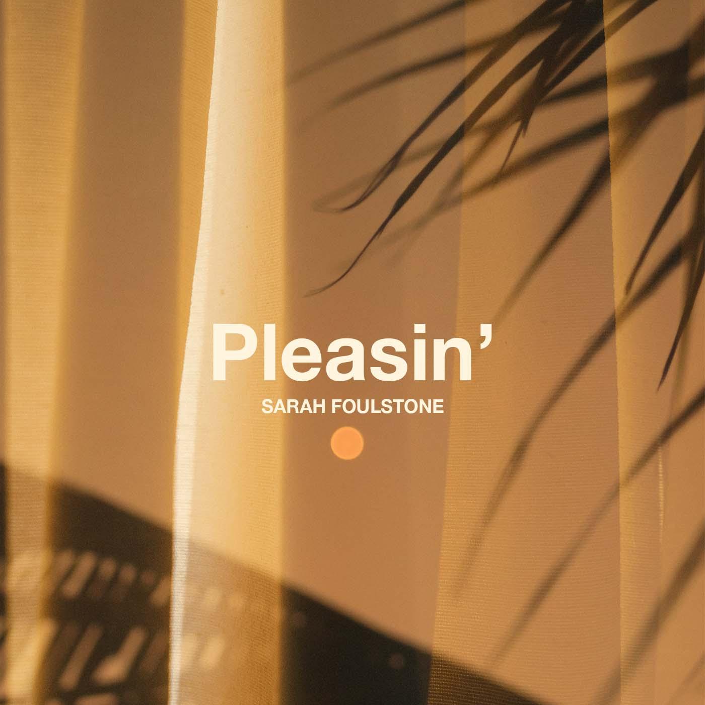 Pleasin' - Sarah Foulstone