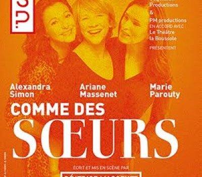 comme des soeurs piece de Beatrice Massenet au théâtre la scène parisienne