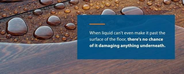 Sıvı, zeminin yüzeyini geçemediğinde, altındaki herhangi bir şeye zarar verme şansı yoktur.