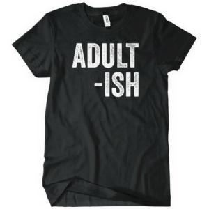 adult-ish shirts