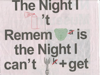 """The night I can""""t remember is the night I can""""t forget"""