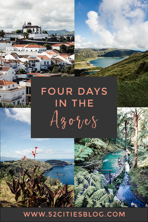 Four days in the Azores