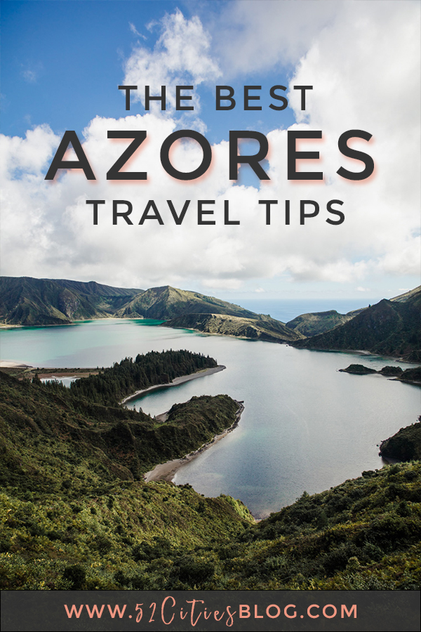 The best Azores travel tips