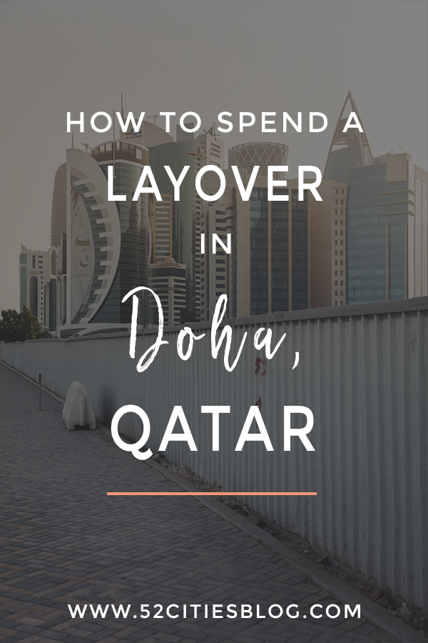 How to spend a layover in Doha, Qatar