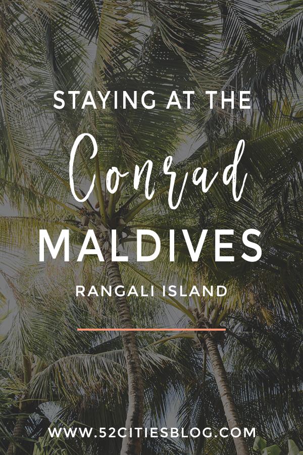 Staying at the Conrad Maldives Rangali Island