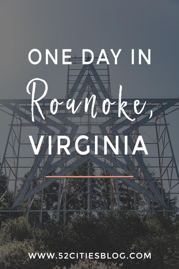 One day in Roanoke, Virginia