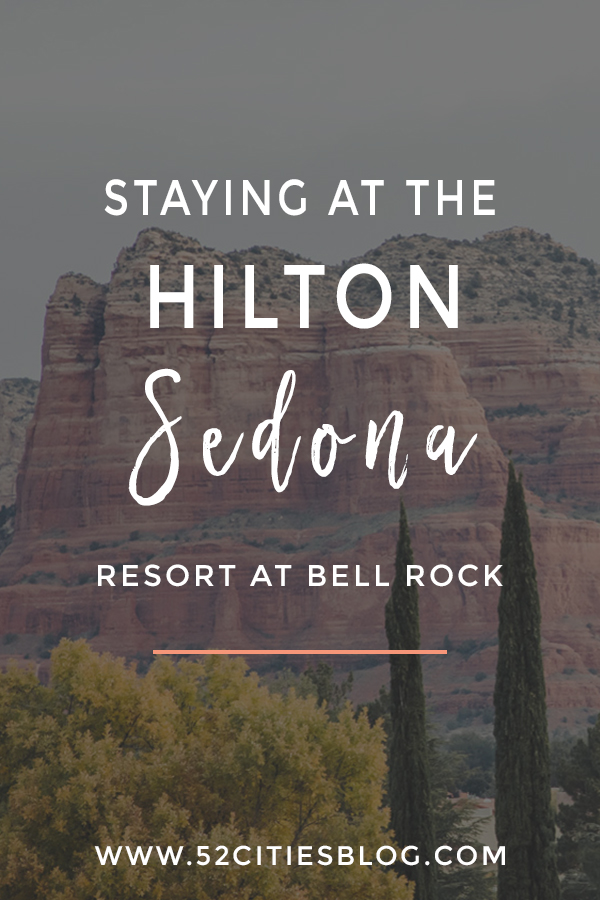 Staying at the Hilton Sedona Resort at Bell Rock