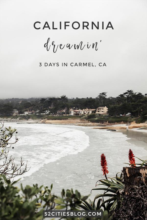 California dreamin' - Three days in Carmel, CA
