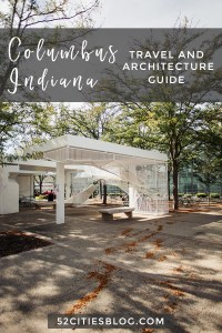 Columbus Indiana Travel and Architecture Guide