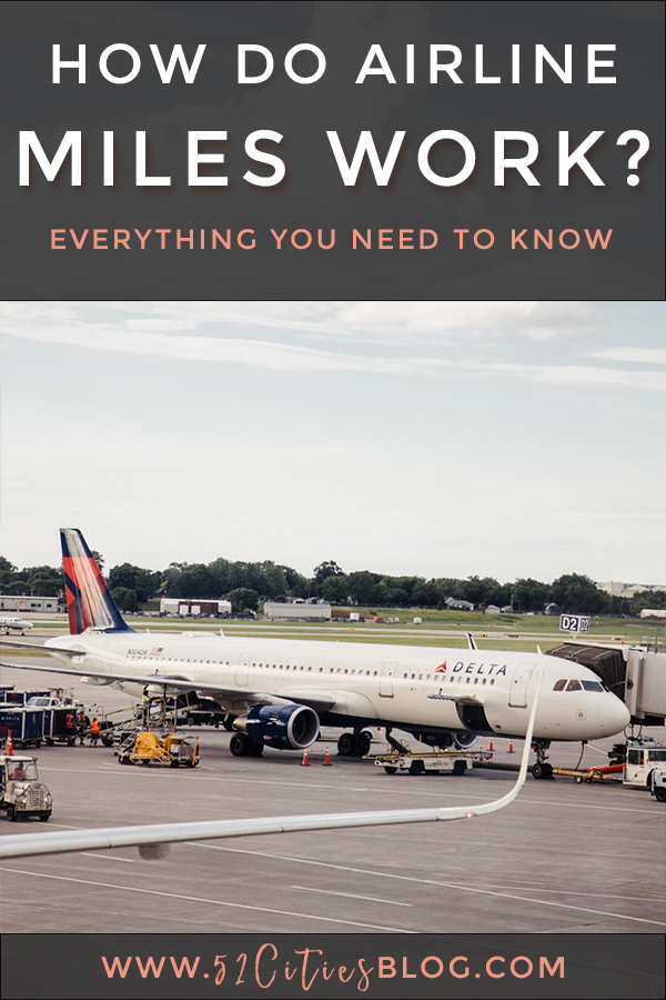 How airline miles work: everything you need to know