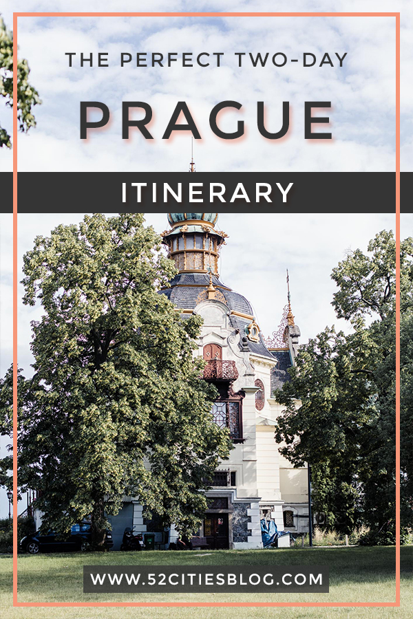 Prague two-day itinerary
