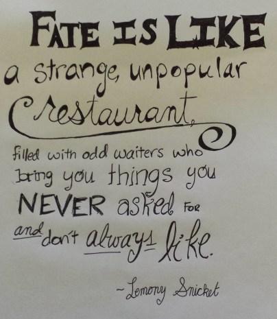 --Lemony Snicket