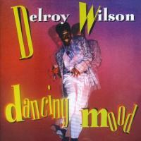 I'm In a Dancing Mood, Delroy Wilson