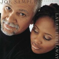 The Song Lives On, Joe Sample, Lalah Hathaway