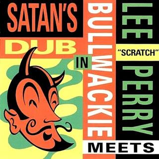 lee perry meets Bullwackie - In Satan's Dub (roir CD 1990)