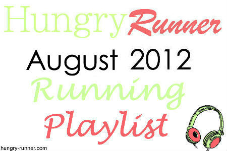 august 2012 running playlist