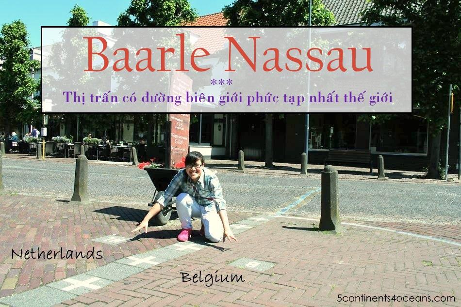 Baarle-Nassau– Thị trấn có đường biên giới phức tạp nhất thế giới