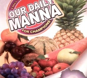 Our Daily Manna 21 September 2021 ODM Devotional