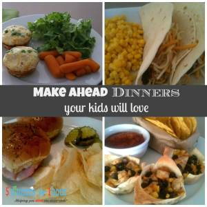 kid friendly make ahead dinner ideas