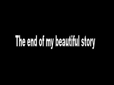 La fin de mon histoire