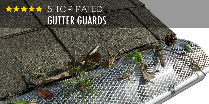 磊 Best Gutter Guards August 2019 Buyer S Guide Amp Reviews