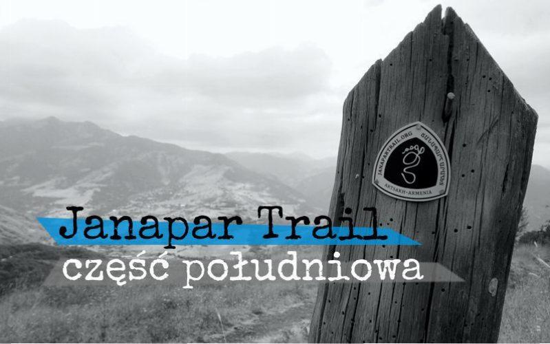 Janapar Trail black & white - część południowa