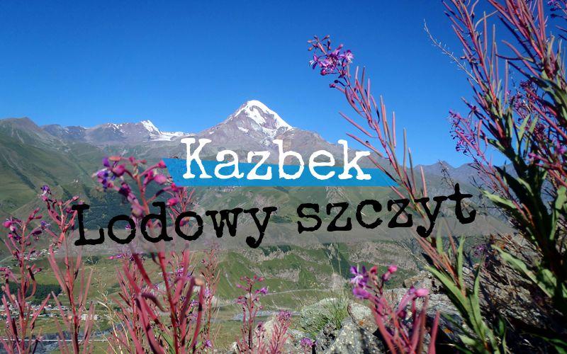 Kazbek - lodowy szczyt - Piąty Kierunek