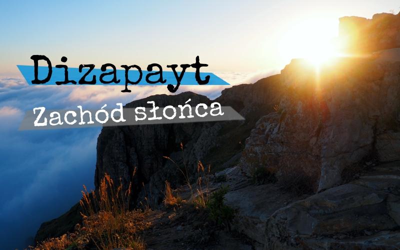 Dizapayt - zachód słońca - Piąty Kierunek
