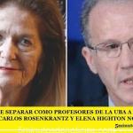 LA FUBA PIDE SEPARAR COMO PROFESORES DE LA UBA A LOS JUECES  DE LA CSJN CARLOS ROSENKRANTZ Y ELENA HIGHTON NOLASCO