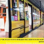 A PARTIR DEL 1º DE JULIO NUEVO HORARIO DEL SERVICIO DE SUBTETERRÁNEOS